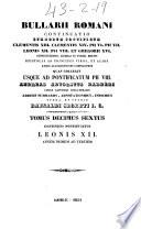Bullarii romani continuatio summorum pontificum Clementis XIII  Clementis XIV  Pii VI  Pii VII  Leonis XII  Pii VIII  et Gregorii XVI   Leonis XII  Annum primum ad tertium  1854  XV  490 p