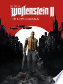 Book The Art of Wolfenstein II  The New Colossus