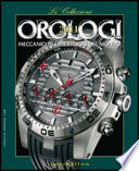 Orologi 2011   Le Collezioni  Orologi meccanici pi   prestigiosi del mondo