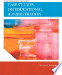 Case Studies on Educational Administration