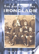 The Battle of the Ironclads Events Which Occurred In Hampton Roads On