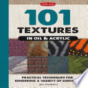 101 Textures in Oil   Acrylic