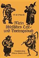 Mein schlesisches Lese  und Vortragsbuch