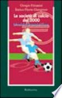 Le societ   di calcio del 2000