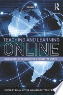 Teaching And Learning Online book