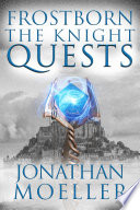 Frostborn  The Knight Quests