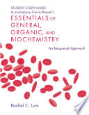 Student Study Guide Solutions Manual for Essentials of General  Organic  and Biochemistry
