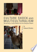 Culture Shock and Multiculturalism