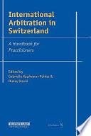 International Arbitration in Switzerland