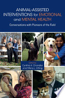 Animal Assisted Interventions for Emotional and Mental Health