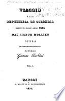 Viaggio alla repubblica di Colombia eseguito nell anno 1825 dal Signor Mollien