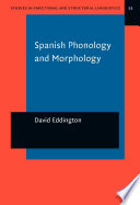 Spanish Phonology and Morphology