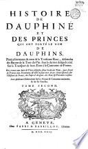 Histoire de Dauphiné et des princes qui ont porté le nom de dauphins...