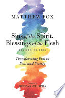 Sins of the Spirit  Blessings of the Flesh  Revised Edition