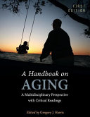 Handbook of Aging Issues  Preliminary Edition