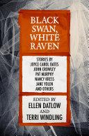 Black Swan, White Raven Book