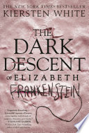 Book The Dark Descent of Elizabeth Frankenstein