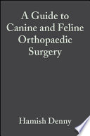 A Guide to Canine and Feline Orthopaedic Surgery