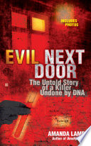 Evil Next Door Three And A Half Year Search For A Killer Who Was