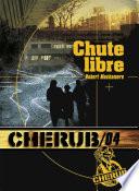 Cherub (Mission 4) - Chute libre Adams 13 Ans Est Envoye