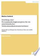 Erstellung einer Personalmarketingkonzeption für ein mittelständisches Telekommunikationsunternehmen