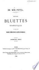 Petites Bluettes Dramatiques à l'usage des maisons d'éducation de jeunes demoiselles, etc. 2 series