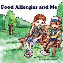 Food Allergies And Me