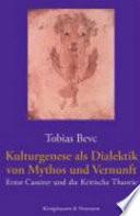 Kulturgenese als Dialektik von Mythos und Vernunft