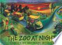 The Zoo at Night