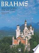 Brahms -- Selected Works
