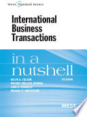 Folsom  Gordon  Spanogle and Van Alstine s International Business Transactions in a Nutshell  9th