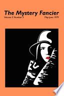 The Mystery Fancier  Vol  3 No  3  May June 1979
