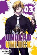 Undead Unluck Vol 3