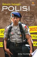 Bekerja Sebagai Polisi