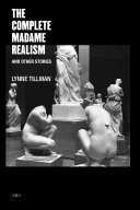The Complete Madame Realism And Other Stories