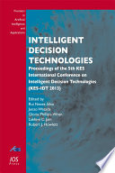 Intelligent Decision Technologies : bridging computer science with its development of...