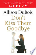 Don t Kiss Them Goodbye