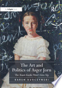 The Art and Politics of Asger Jorn