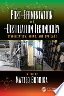 Post Fermentation and  Distillation Technology