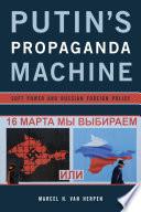 Putin s Propaganda Machine