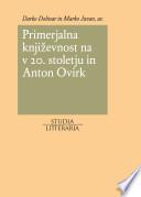 Primerjalna književnost v 20. stoletju in Anton Ocvirk