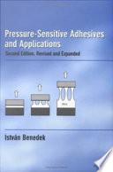 Pressure Sensitive Adhesives and Applications