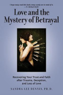 Love and the Mystery of Betrayal Book PDF