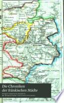 Die Chroniken der fränkischen Städte