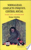 Normalidad, conflicto psíquico, control social