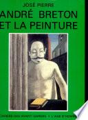 Andr   Breton et la peinture
