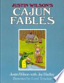 Justin Wilson s Cajun Fables Book PDF