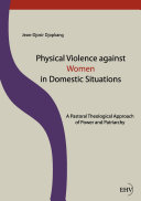 Physical Violence against Women in Domestic Situations
