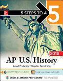 5 Steps to a 5 AP U S  History 2018 edition