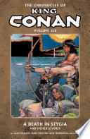 Chronicles of King Conan Volume 6  A Death in Stygia and Other Stories